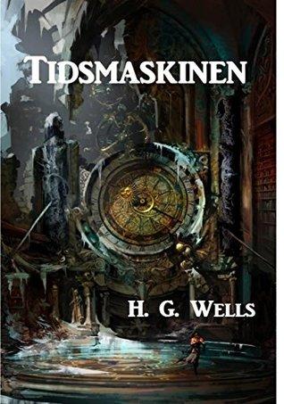 Tidsmaskinen: The Time Machine, Danish edition