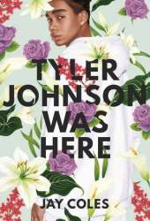 Tyler Johnson Was Here Pdf Book