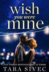 Wish You Were Mine Pdf Book