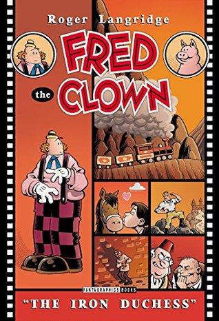 Fred the Clown: The Iron Duchess