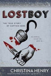 Lost Boy: The True Story of Captain Hook Book Pdf
