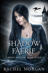 Shadow Faerie (Creepy Hollow, #8)