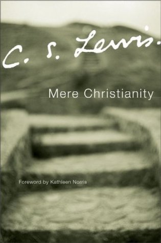 Mere Christianity - A Revised and Enlarged Edition, with a new introduction