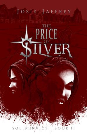The Price of Silver (Solis Invicti #2)