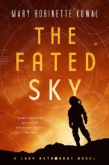 The Fated Sky (Lady Astronaut #2)