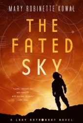 The Fated Sky (Lady Astronaut, #2) Pdf Book