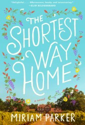 The Shortest Way Home Pdf Book