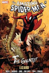 The Amazing Spider-Man: The Gauntlet Book 5: Lizard