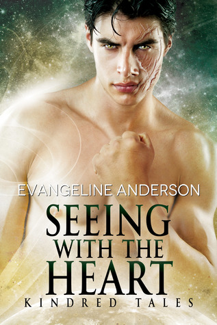 Seeing With The Heart: Kindred Tales (Brides Of The Kindred, #20.5; Kindred Tales #3)