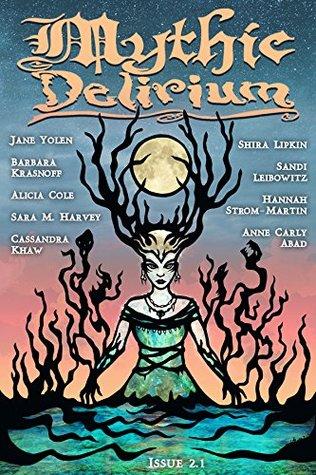 Mythic Delirium Magazine Issue 2.1