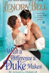 What a Difference a Duke Makes (School for Dukes, #1) Pdf Book