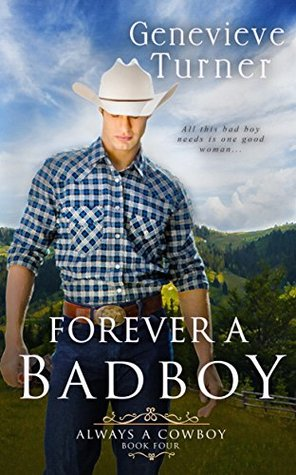 Forever a Bad Boy (Always a Cowboy, Book Four)