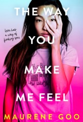 The Way You Make Me Feel Pdf Book