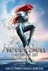 NeverSea (Echoes of the Lost, #1) Pdf Book