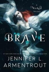 Brave (A Wicked Saga, #3) Book Pdf