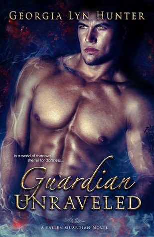 Guardian Unraveled (Fallen Guardians #3)
