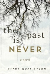 The Past Is Never Book Pdf