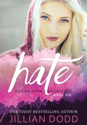 Hate Me (The Keatyn Chronicles, #5) Pdf Book