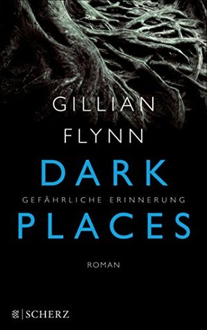 Dark Places - Gefährliche Erinnerung: Thriller