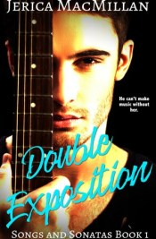 Double Exposition (Songs and Sonatas, #1)