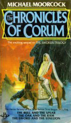 The Chronicles of Corum (Corum, #4-6)