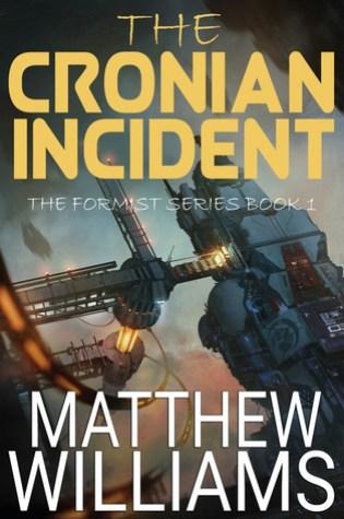 The Cronian Incident (The Formist #1) Book Pdf ePub