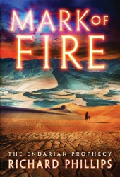 Mark of Fire (The Endarian Prophecy #1) Pdf Book