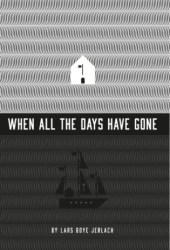 When all the days have gone Pdf Book