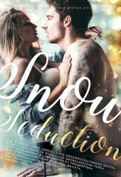 Snow and Seduction Pdf Book