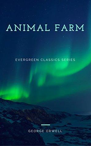 Animal Farm: Illustrated