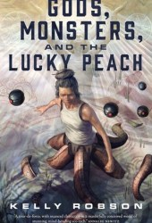 Gods, Monsters, and the Lucky Peach Pdf Book