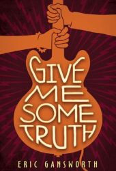 Give Me Some Truth Pdf Book