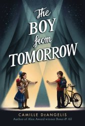 The Boy from Tomorrow Pdf Book