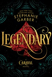 Legendary (Caraval, #2) Book Pdf