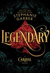 Legendary (Caraval, #2) Pdf Book