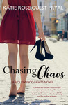 Chasing Chaos: A Hollywood Lights Novel
