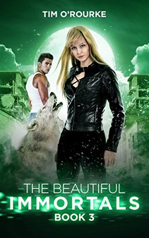 The Beautiful Immortals (Book Three) (The Mila Watson Series 3)