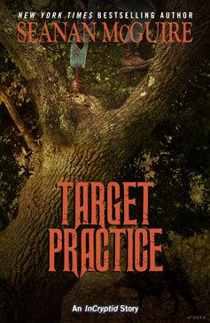 Target Practice (InCryptid, #0.22)