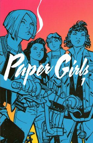Paper Girls, Vol. 1 (Paper Girls, #1)