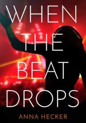 When the Beat Drops Pdf Book