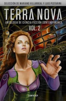 Terra Nova vol. 2. Antología de ciencia ficción contemporánea (Terra Nova, #2)