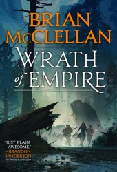 Wrath of Empire (Gods of Blood and Powder, #2) Book Pdf