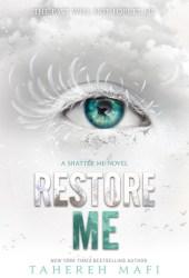 Restore Me (Shatter Me, #4) Pdf Book
