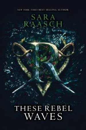Fresh Fridays: These Rebel Waves (Steam Raiders) by Sara Raasch
