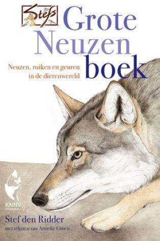 Stefs Grote Neuzenboek – Stef den Ridder