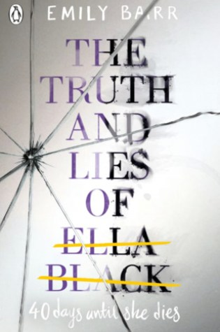 The Truth and Lies of Ella Black – Emily Barr
