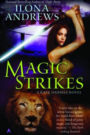 Magic Strikes (Kate Daniels #3) – Ilona Andrews