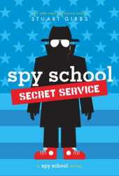 Spy School Secret Service (Spy School, #5) Book Pdf