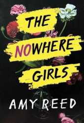 The Nowhere Girls Pdf Book