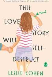 This Love Story Will Self-Destruct Pdf Book